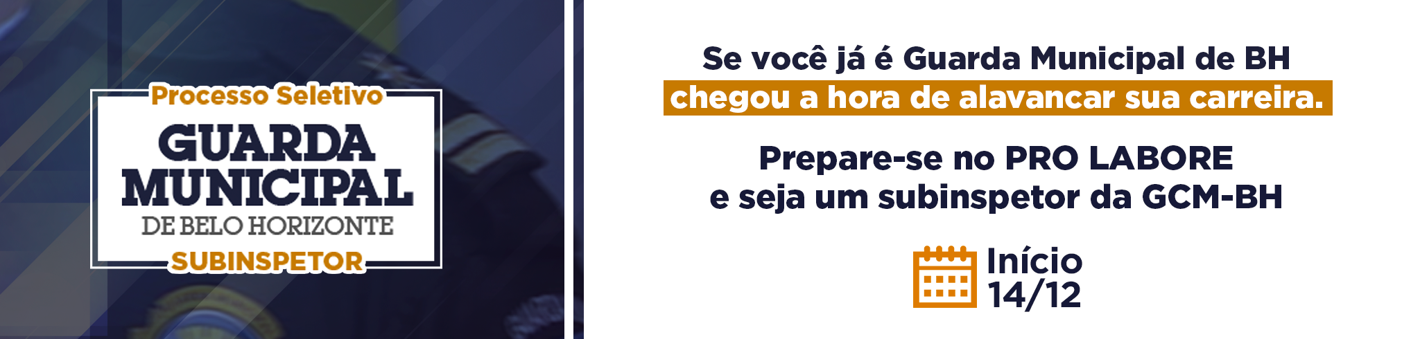Guarda Municipal de Belo Horizonte | Subinspetor