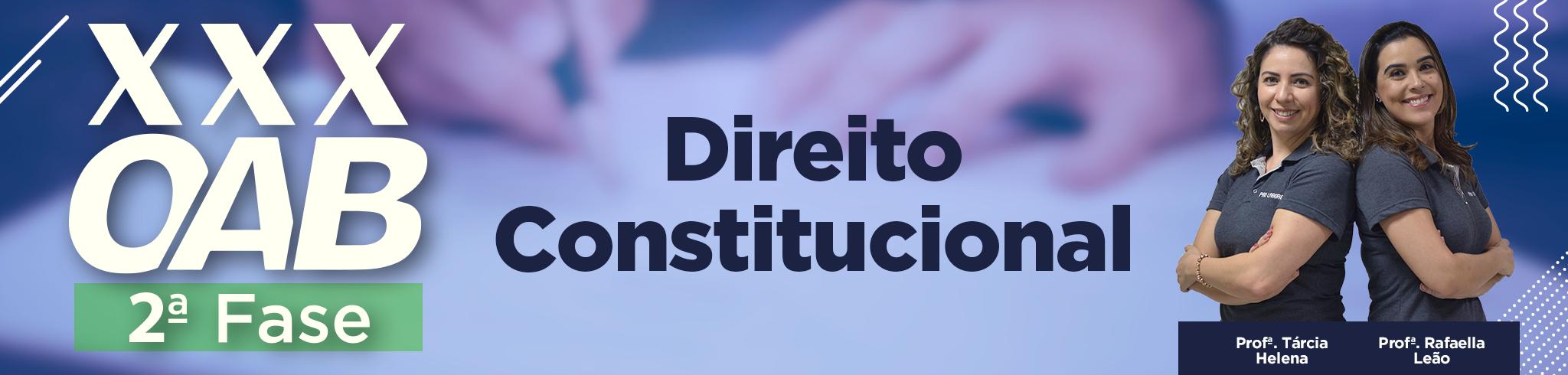 OAB XXX - 2ª Fase _ Direito Constitucional